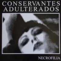CONSERVANTES ADULTERADOS - Necrofilia