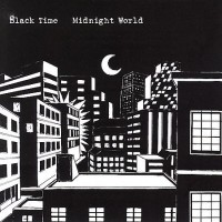 BLACK TIME - Midnight World