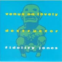 FIDELITY JONES - Venus On Lovely