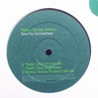 PLASTIC CITY - Take You Somewhere - Feat. Melissa