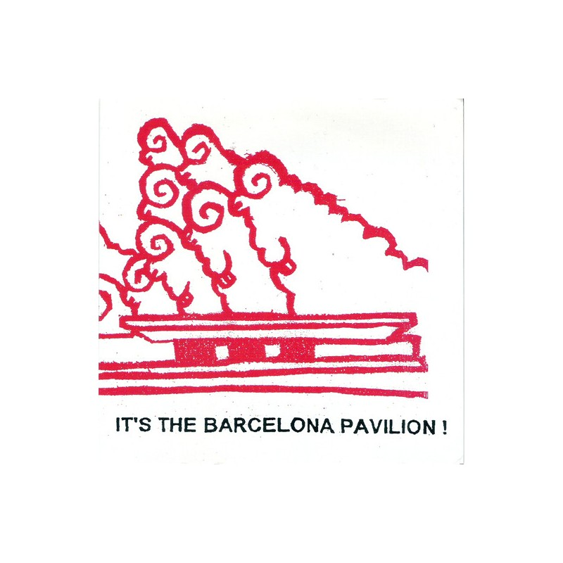 THE BARCELONA PAVILION - It's The Barcelona Pavilion!