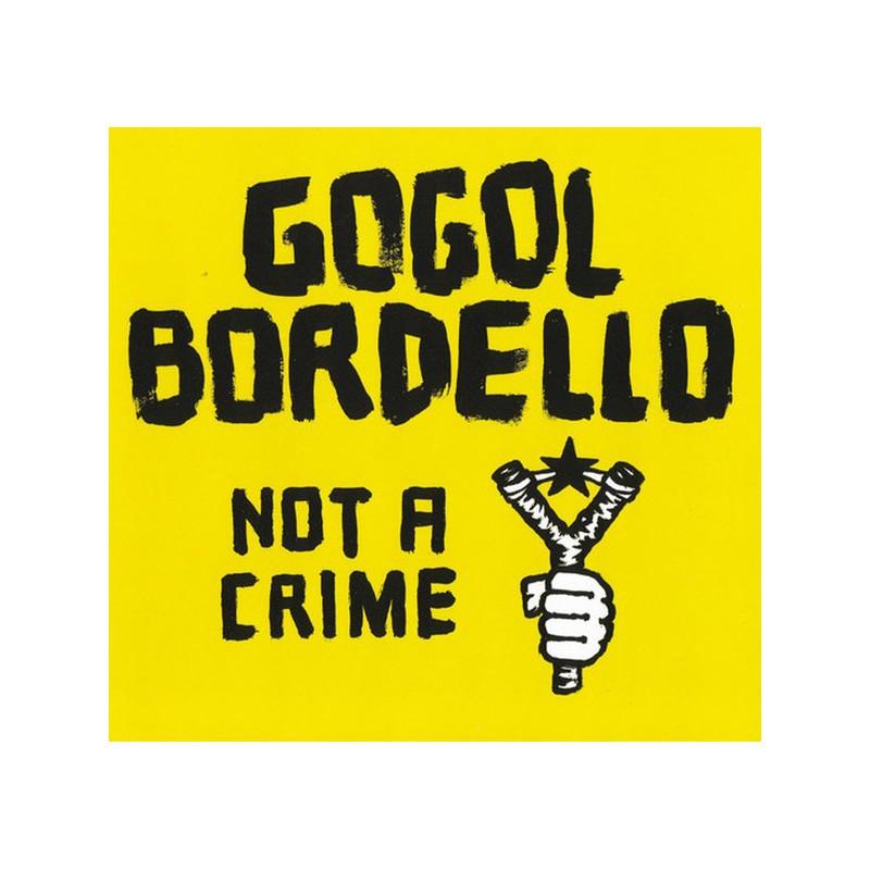 GOGOL BORDELLO - Not A Crime