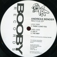 ANDREAS BENDER - Recycle EP
