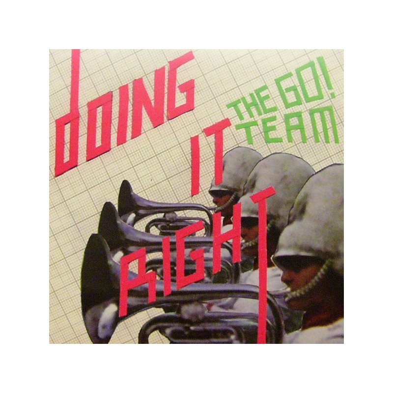 THE GO! TEAM - Doing It Right