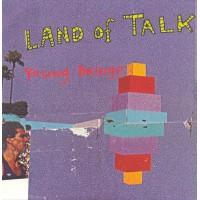 LAND OF TALK - Young Bridge