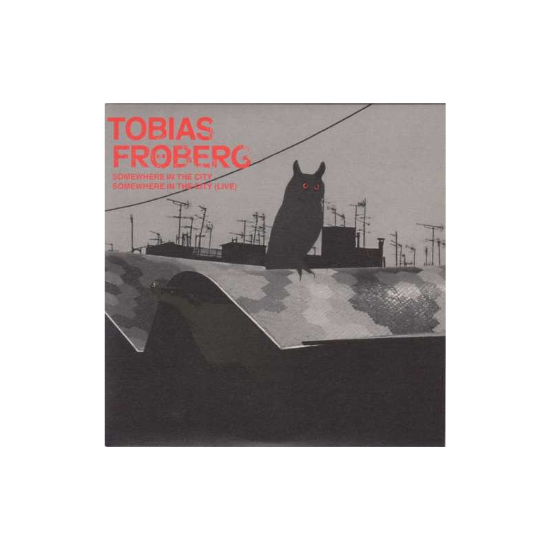 TOBIAS FROBERG - Somewhere In The City