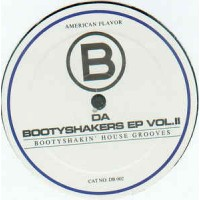 DA BOOTYSHAKERS - Da Bootyshakers EP Vol.II