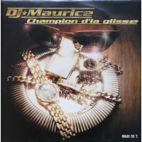 DJ MAURICE - Champion D'La Glisse