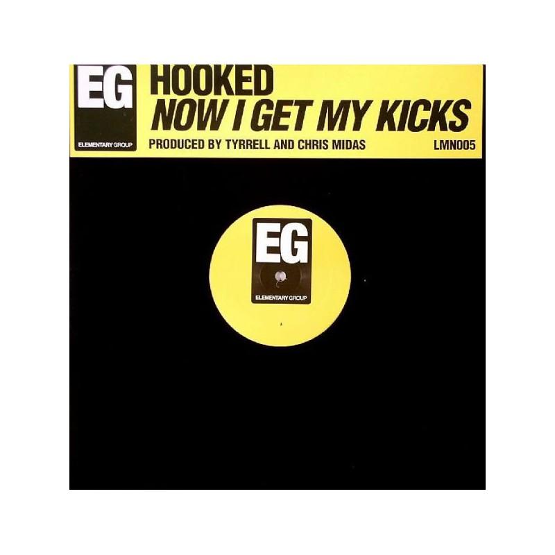 HOOKED - Now I Get My Kicks