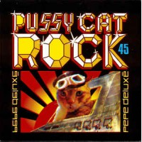 PEPE DELUXE - Pussy Cat Rock