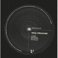 SOUL PREACHER - Drop Out Ep