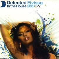 Various Defected In The House Eivissa 2007 LP2