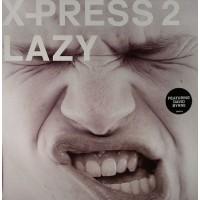 X-PRESS 2 Featuring DAVID BYRNE - Lazy
