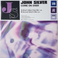 JOHN SILVER - Come On Over