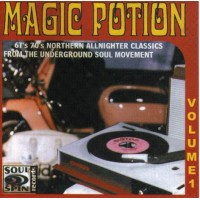 Various Magic Potion Vol.1 60s + 70s northern soul