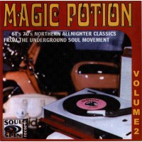 Various Magic Potion Vol. 2  60s + 70s northern soul