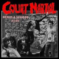 Court Martial - Demos & Singles 81/82