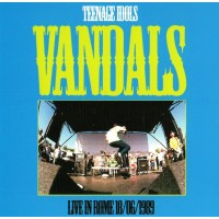 VANDALS - Teenage Idols - Live In Rome 18.06.1989