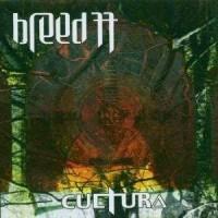 BREED 77 - Cultura