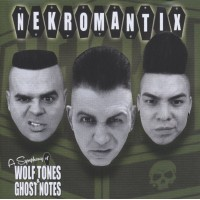 NEKROMANTIX - A Symphony Of Wolf Tones & Ghost No