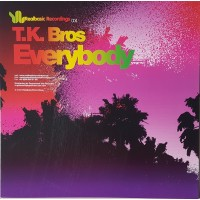T.K. BROS. - Everybody