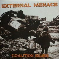 External Menace - Coalition Blues