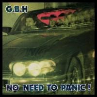 G.B.H - No Need To Panic