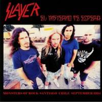 SLAYER - Monsters Of Rock, Santiago, Chile, September 1994.
