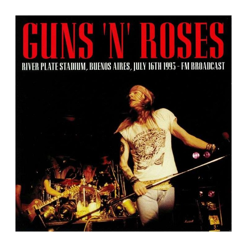 GUNS N ROSES - River Plate Stadium Buenos Aires July 16th 1993 - Fm Broadcast