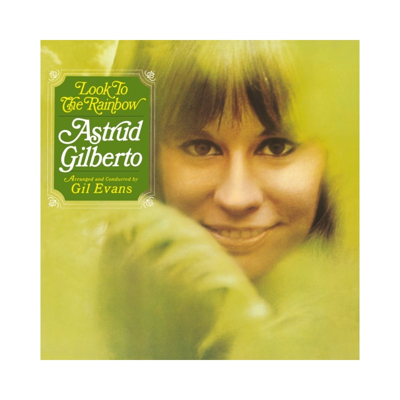 ASTRUD GILBERTO - Look To The Rainbow