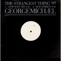 GEORGE MICHAEL - The Strangest Thing 97