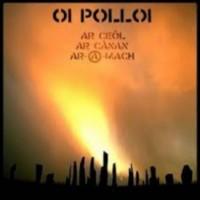 Oi Polloi - Ar Ceol Ar Canan Ar A Mach