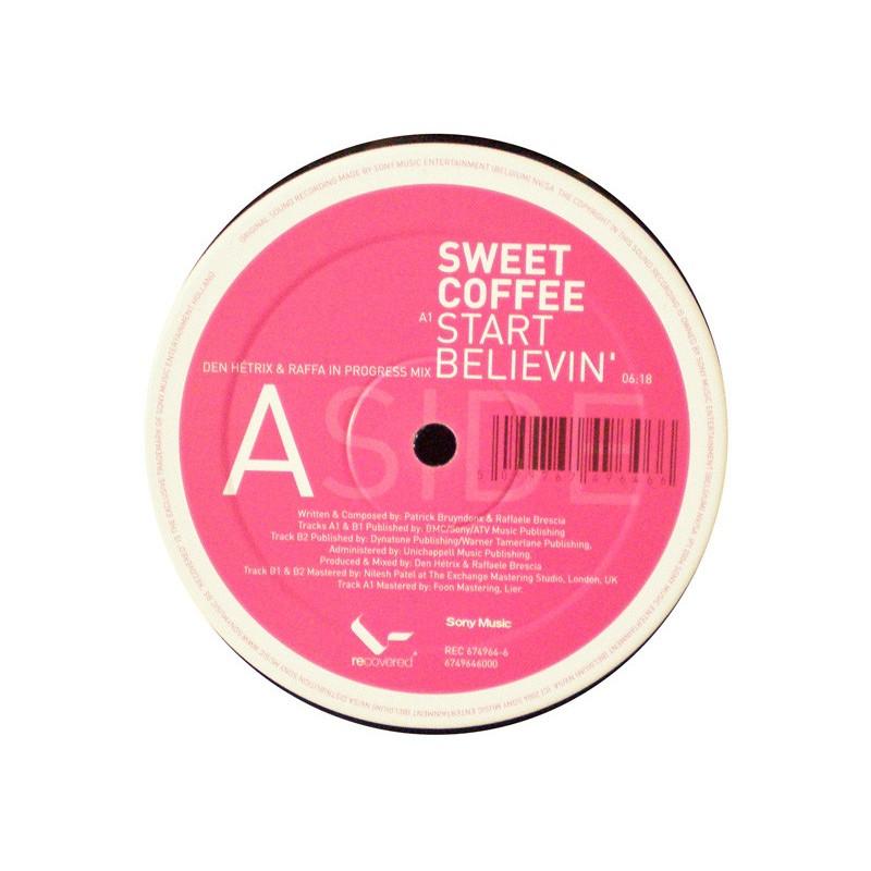 SWEET COFFEE - Start Believin