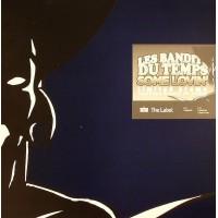 LES BANDITS DU TEMPS - Some Lovin