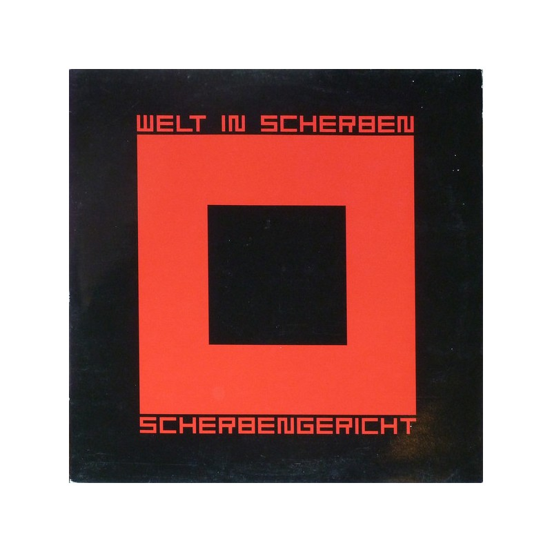 WELT IN SCHERBEN - Scherbengericht