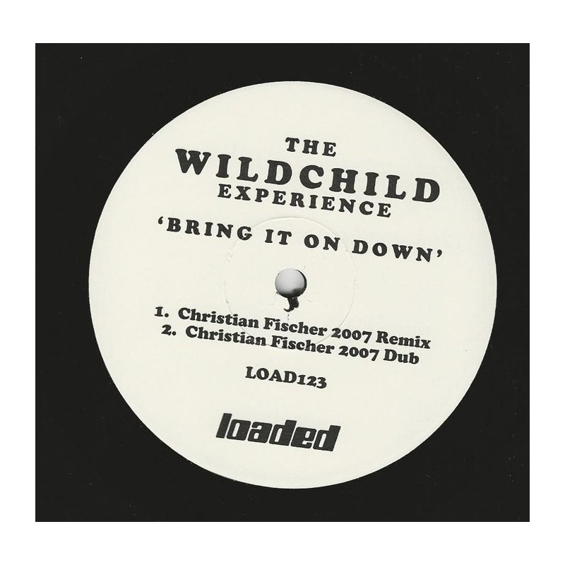 WILDCHILD EXPERIENCE, THE - Bring It On Down