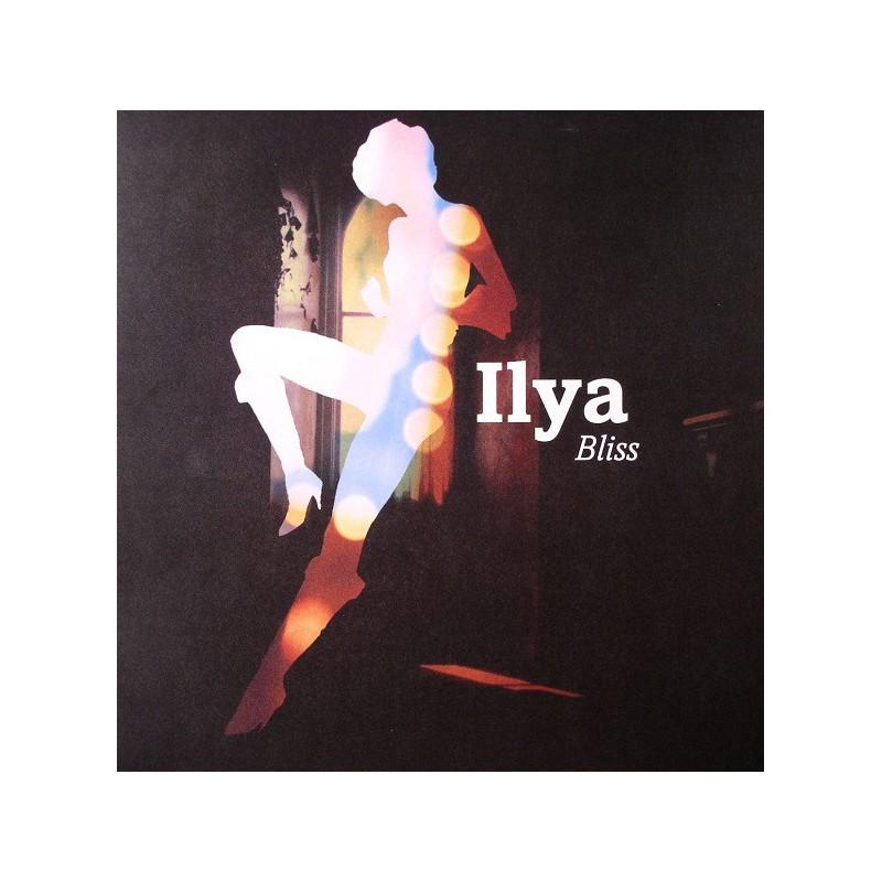 ILYA - Bliss