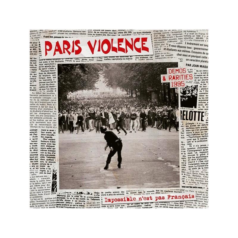 PARIS VIOLENCE - Impossible N'est Pas Français - Demos & Rarities 1995