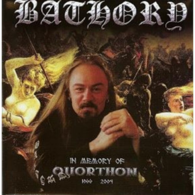 Bathory - In Memory Of Quorthon