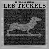 LES TECKELS - Ze Peel Poil Session