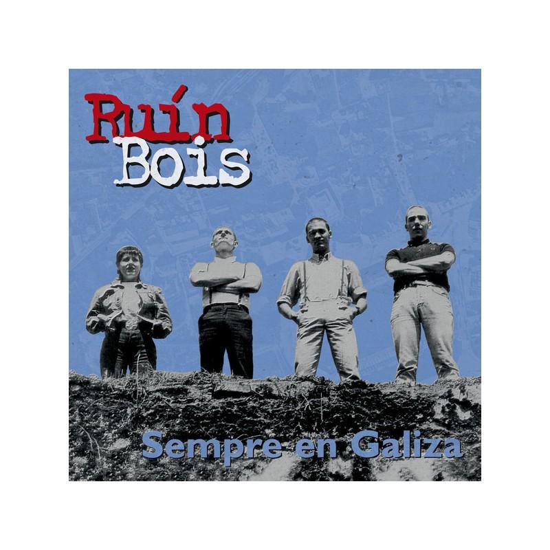 RUÍN BOIS - Sempre En Galiza