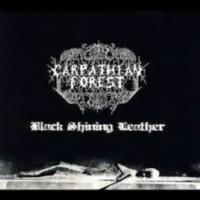 Carpathian Forest - Black Shining Leather
