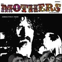 FRANK ZAPPA THE MOTHERS OF INVENTION - Absolutely Free