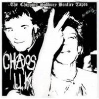 CHAOS U.K - The Chipping Sodbury Bonfire Tapes