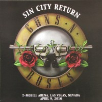 GUNS N ROSES - Sin City Return