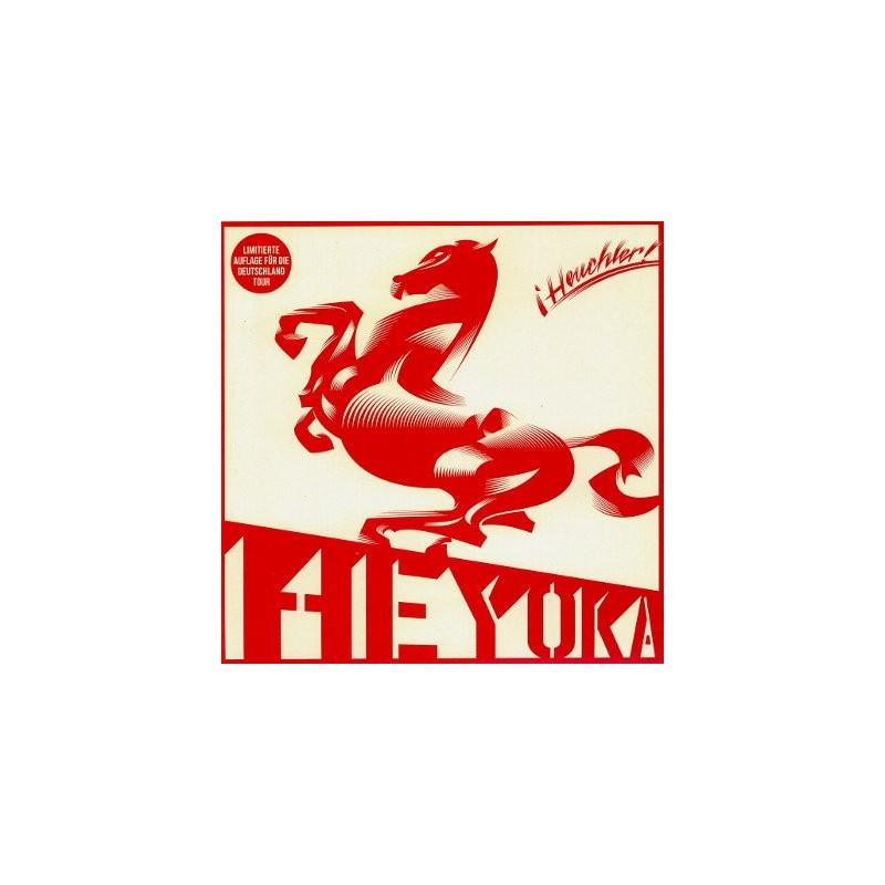 HEYOKA - Heuchler