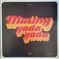 MUTINY - Yada Yada