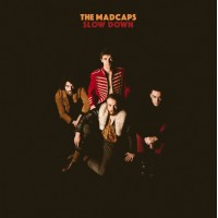THE MADCAPS - Slow Down