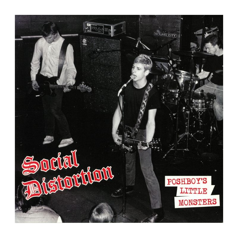 SOCIAL DISTORTION - Poshboy's Little Monsters
