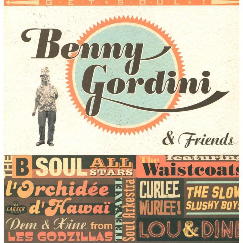 BENNY GORDINI & FRIENDS - Get Soul